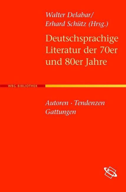 Deutschsprachige Literatur der 70er und 80er Ja...