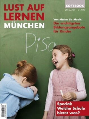Lust auf Lernen München 2010/2011 als Buch von ...