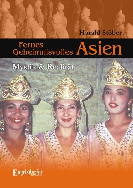 Fernes Geheimnisvolles Asien als Buch von Haral...