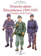 Deutsche alpine Einheiten 1939-1945