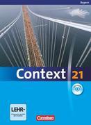 Context 21. Schülerbuch mit CD-ROM. Bayern