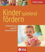 Family Guide - Kinder spielend fördern