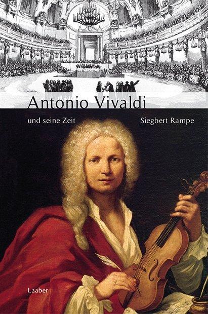 Antonio Vivaldi und seine Zeit als Buch von Sie...