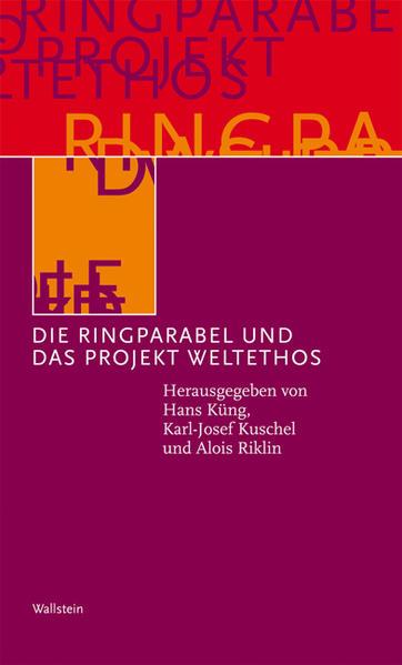 Die Ringparabel und das Projekt Weltethos als B...