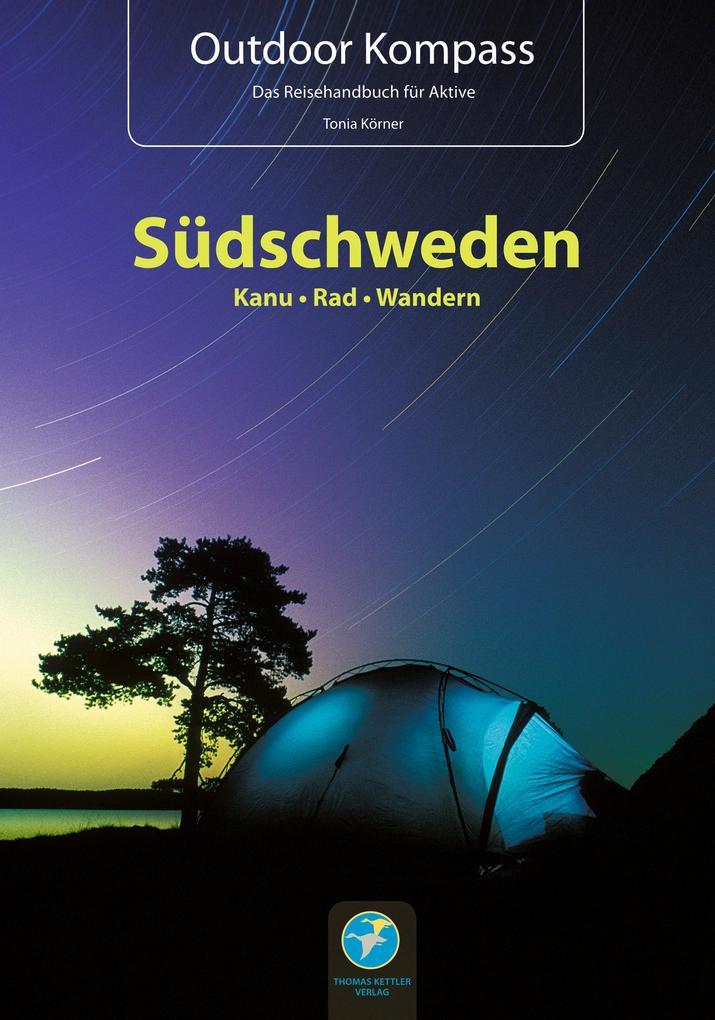 Outdoor Kompass Südschweden als Buch von Tonia ...