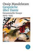 Gesammelte Essays II. Gespräch über Dante