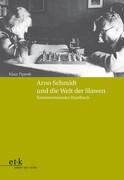 Arno Schmidt und die Welt der Slawen