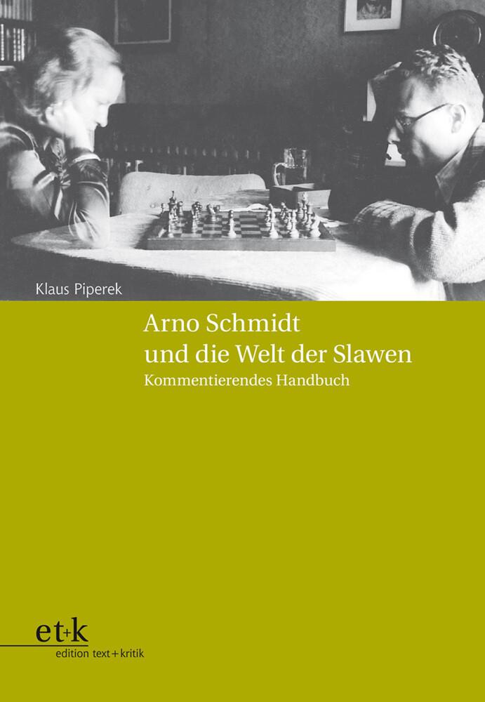 Arno Schmidt und die Welt der Slawen als Buch v...
