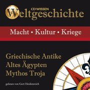 Weltgeschichte - Griechische Antike, Altes Ägypten, Mythos Troja