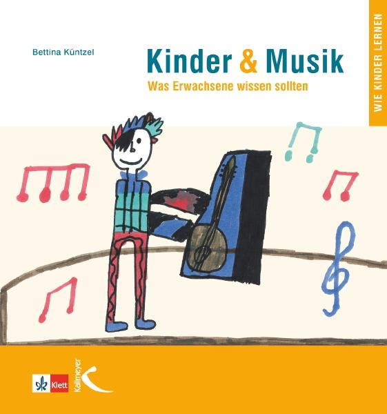 Kinder & Musik (Kinder und Musik) als Buch von ...