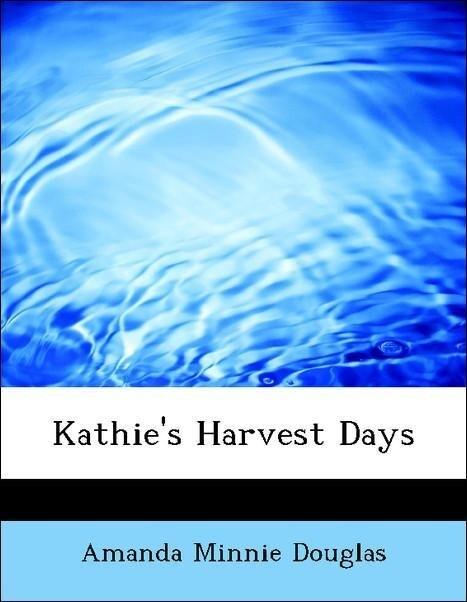 Kathie´s Harvest Days als Taschenbuch von Amand...