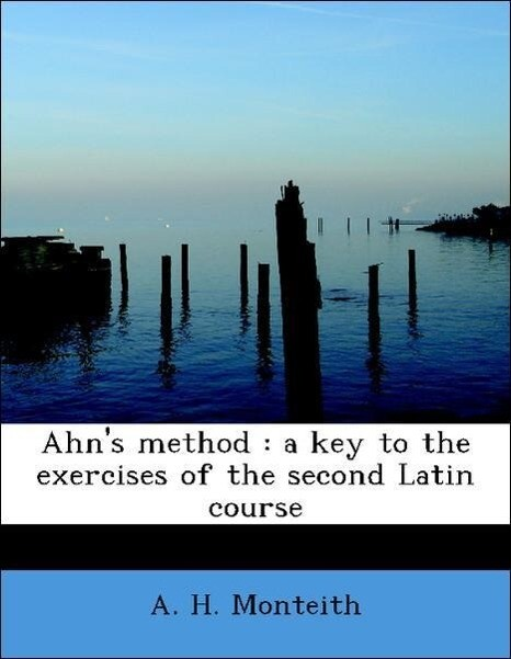 Ahn´s method : a key to the exercises of the se...