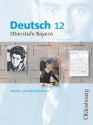 Deutsch 12 Oberstufe Bayern