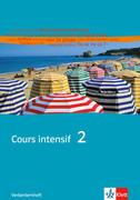 Cours intensif 2. Französisch als 3. Fremdsprache. Verbenlernheft 2. Lernjahr
