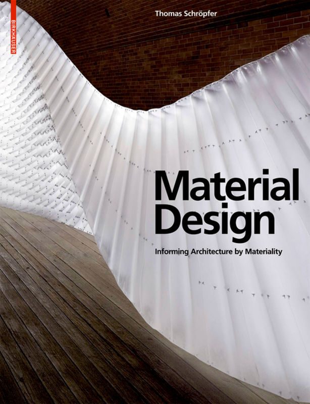 Material Design als Buch von Thomas Schröpfer, ...