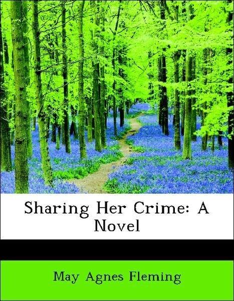 Sharing Her Crime: A Novel als Taschenbuch von ...