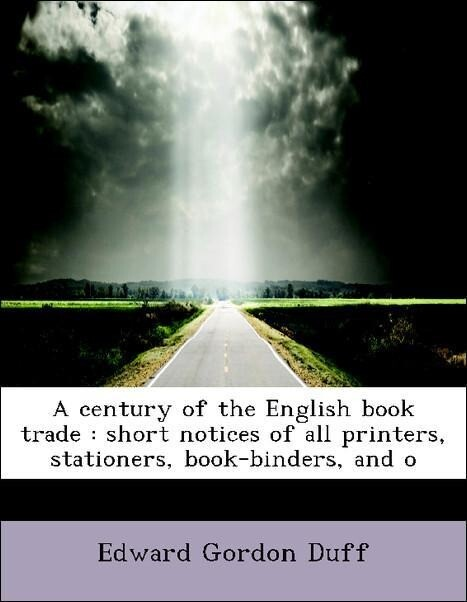 A century of the English book trade : short not...