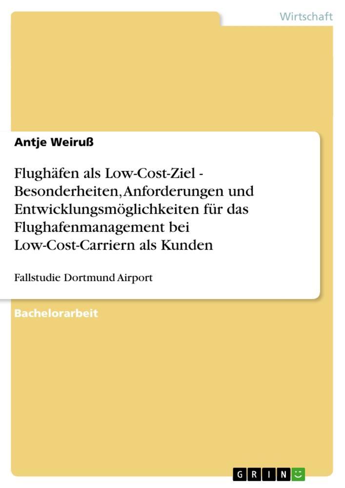 Flughäfen als Low-Cost-Ziel - Besonderheiten, A...
