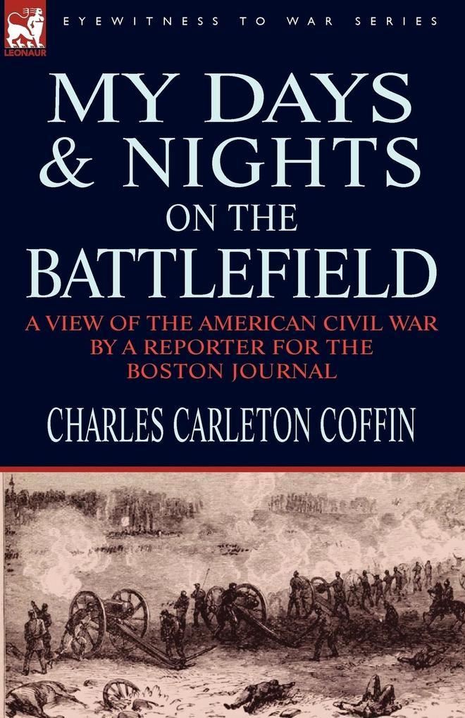My Days and Nights on the Battlefield als Tasch...