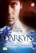 Darkyn 01. Versuchung des Zwielichts
