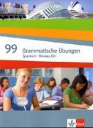 Spanisch Niveau A2+ 99 Grammatische Übungen