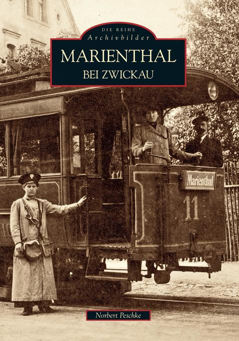 Marienthal bei Zwickau als Buch von Norbert Pes...