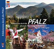 Erlebnisreise durch die Pfalz