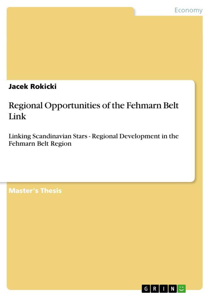 Regional Opportunities of the Fehmarn Belt Link...