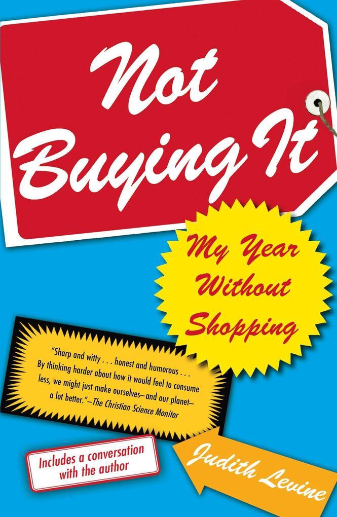 Not Buying It als eBook Download von Judith Levine