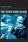 The River Runs Black: The Environmental Challenge to China's Future
