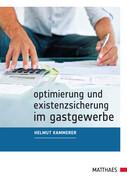 Optimierung und Existenzsicherung im Gastgewerbe