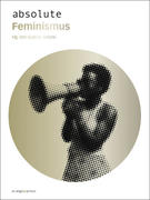 absolute Feminismus