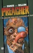Preacher 07 - Einsam sind die Tapferen