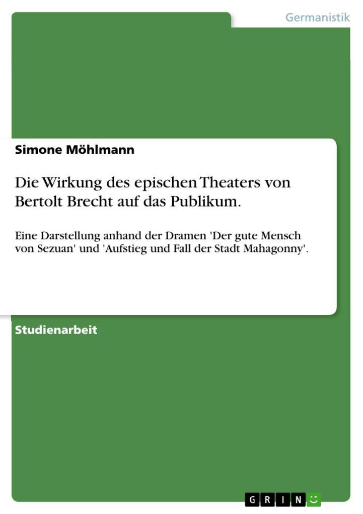 Die Wirkung des epischen Theaters von Bertolt B...