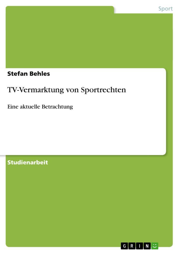 TV-Vermarktung von Sportrechten als Buch von St...