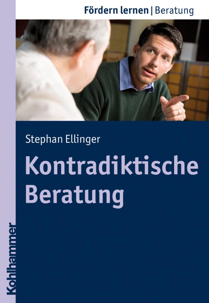 Kontradiktische Beratung als Buch von Stephan E...