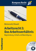 Arbeitsrecht I: Das Arbeitsverhältnis