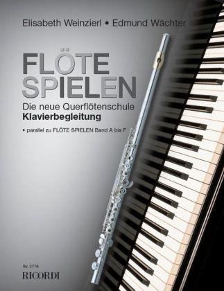 Flöte spielen - Klavierbegleitung als Buch von ...