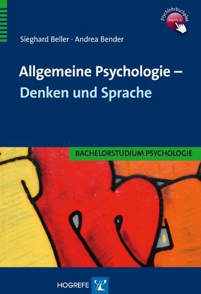 Allgemeine Psychologie - Denken und Sprache als...
