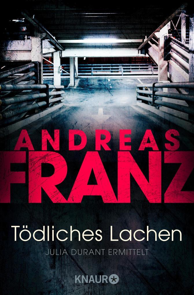 Tödliches Lachen als eBook Download von Andreas...