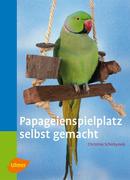 Papageienspielplatz selbst gemacht