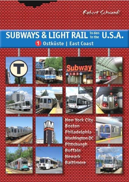 Subways & Light Rail in den USA 1: Ostküste / E...