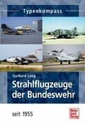 Strahlflugzeuge der Bundeswehr seit 1955