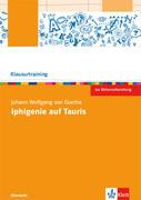 Johann Wolfgang v. Goethe: Iphigenie auf Tauris