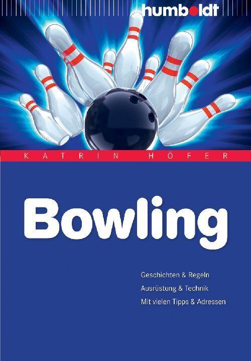 Bowling als Buch von Katrin Höfer