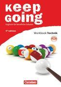 """Keep Going. Neue Ausgabe. Begleitmaterialien für alle Bundesländer. Workbook mit Anhang """"Technik"""" und CD"""