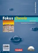 Fokus Chemie. Gesamtband Sekundarstufe I. Schülerbuch mit DVD-ROM. Gymnasium Nordrhein-Westfalen
