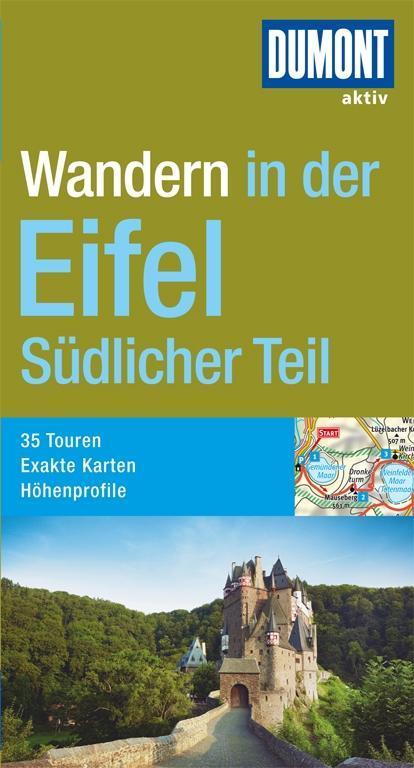 DuMont Wanderführer Eifel/Südlicher Teil als Bu...