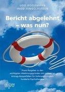Boessmann, U: Bericht abgelehnt - was nun?