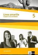 Línea amarilla5. Spanisch als 2. Fremdsprache. Cuadernos de actividades mit Audio-CD